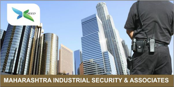 MAHARASHTRA INDUSTRIAL SECURITY & ASSOCIATES